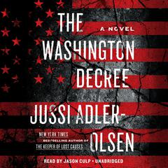 The Washington Decree: A Novel Audiobook, by Jussi Adler-Olsen