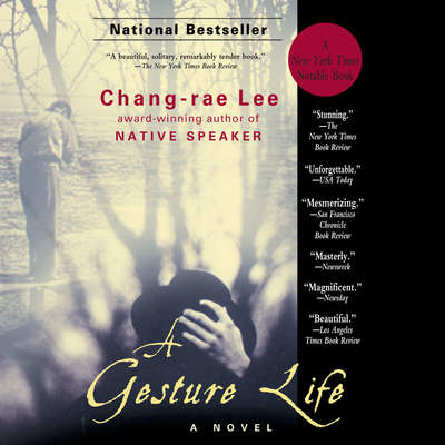 A Gesture Life: A Novel Audiobook, by Chang-Rae Lee