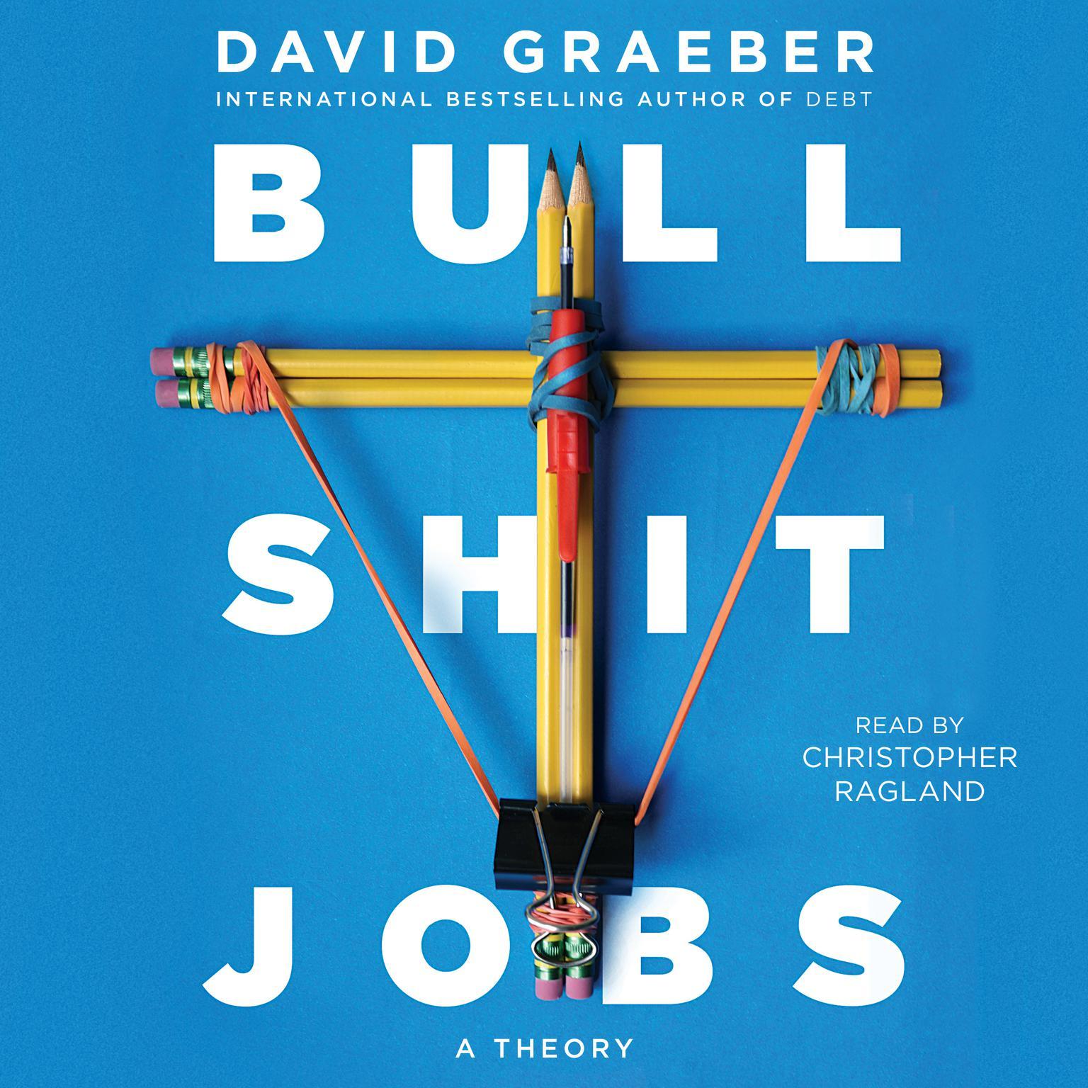 Printable Bullshit Jobs: A Theory Audiobook Cover Art