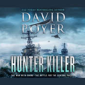 Hunter Killer: The War with China: The Battle for the Central Pacific Audiobook, by David Poyer