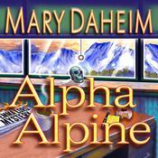 Alpha Alpine: An Emma Lord Mystery Audiobook, by Mary Daheim