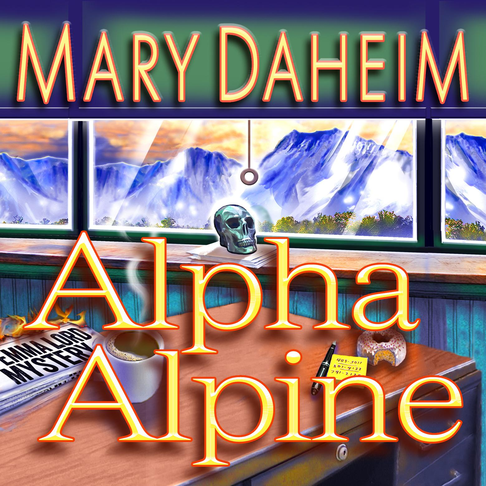 Printable Alpha Alpine: An Emma Lord Mystery Audiobook Cover Art