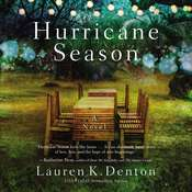 Hurricane Season: A Southern Novel of Two Sisters and the Storms They Must Weather Audiobook, by Lauren K. Denton