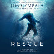 The Rescue: Seven People, Seven Amazing Stories… Audiobook, by Ann Spangler, Jim Cymbala