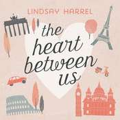 The Heart Between Us: Two Sisters, One Heart Transplant, and a Bucket List Audiobook, by Author Info Added Soon