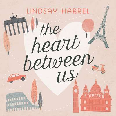 The Heart Between Us: Two Sisters, One Heart Transplant, and a Bucket List Audiobook, by Lindsay Harrel