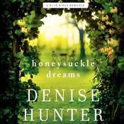 Honeysuckle Dreams Audiobook, by Denise Hunter