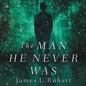 The Man He Never Was: A Modern Reimagining of Jekyll and   Hyde Audiobook, by James L. Rubart