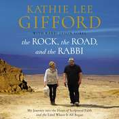 The Rock, the Road, and the Rabbi Audiobook, by Kathie Lee Gifford