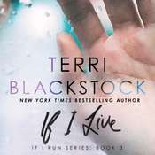 If I Live Audiobook, by Terri Blackstock|