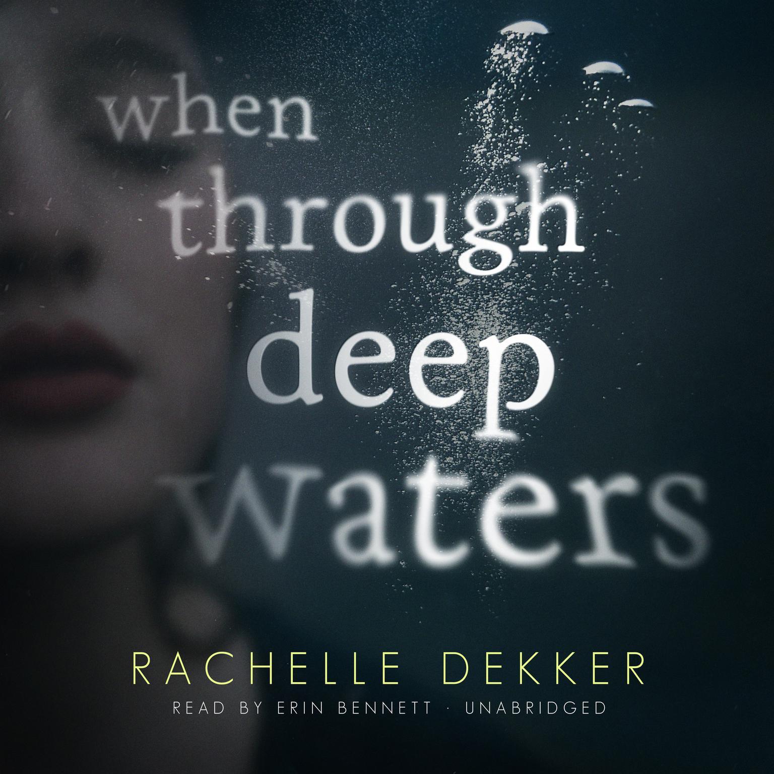When through Deep Waters Audiobook, by Rachelle Dekker
