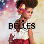 The Belles Audiobook, by Dhonielle Clayton