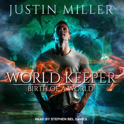 World Keeper: Birth of a World Audiobook, by Justin Miller