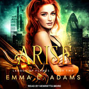 Arise Audiobook, by Emma L. Adams