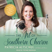 The Art of Southern Charm Audiobook, by Patricia Altschul
