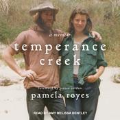 Temperance Creek: A Memoir Audiobook, by Pamela Royes
