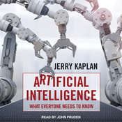 Artificial Intelligence: What Everyone Needs to Know Audiobook, by Jerry Kaplan