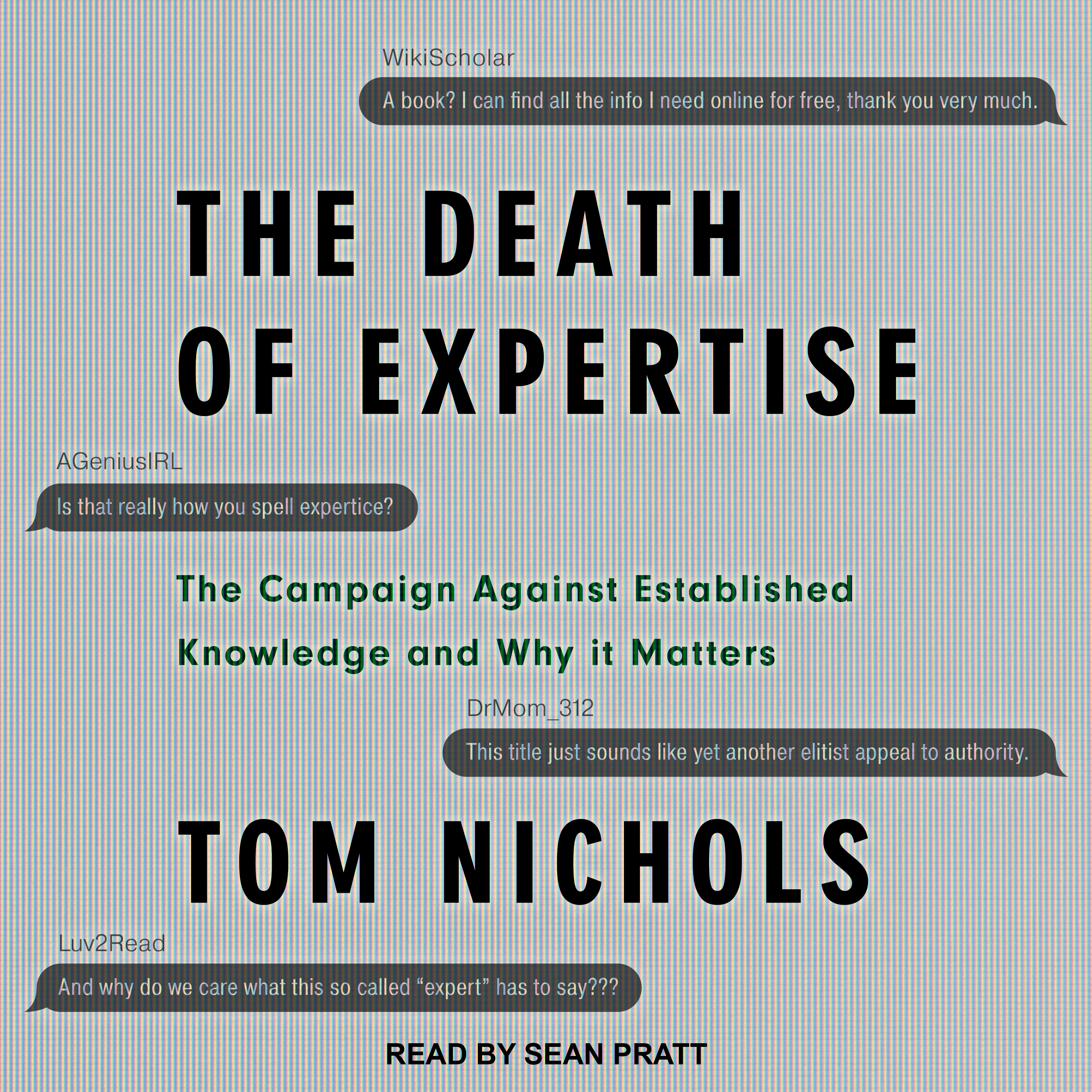 Printable The Death of Expertise: The Campaign Against Established Knowledge and Why it Matters Audiobook Cover Art