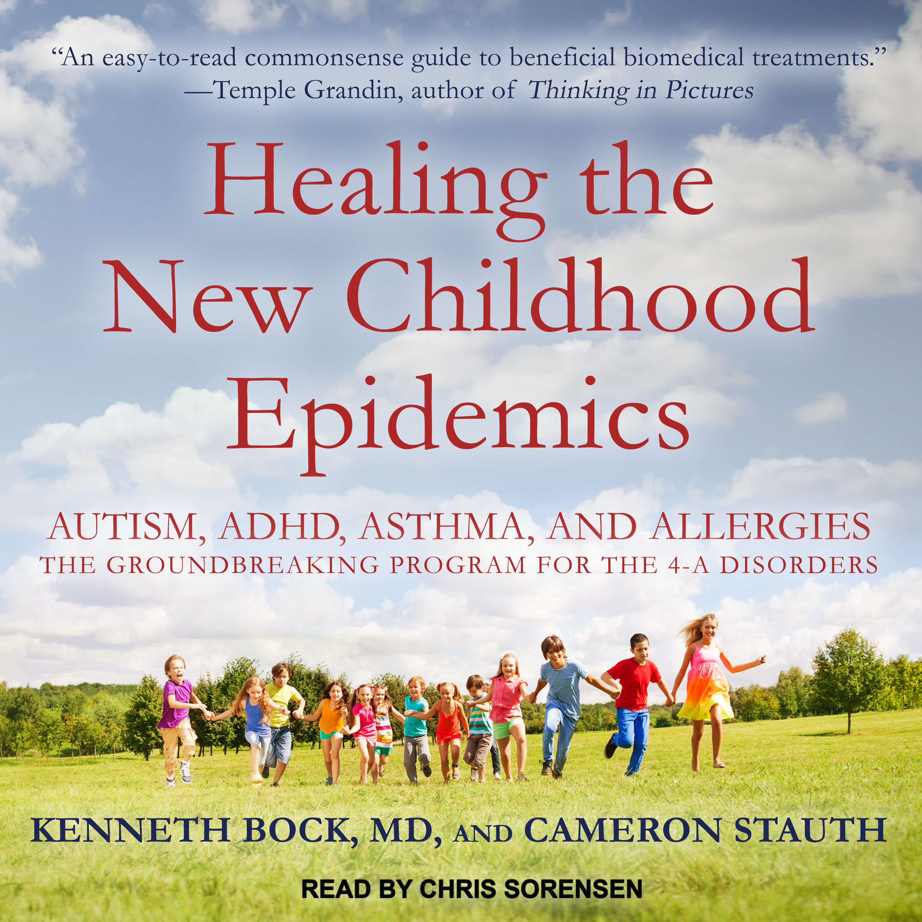 Printable Healing the New Childhood Epidemics: Autism, ADHD, Asthma, and Allergies: The Groundbreaking Program for the 4-A Disorders Audiobook Cover Art