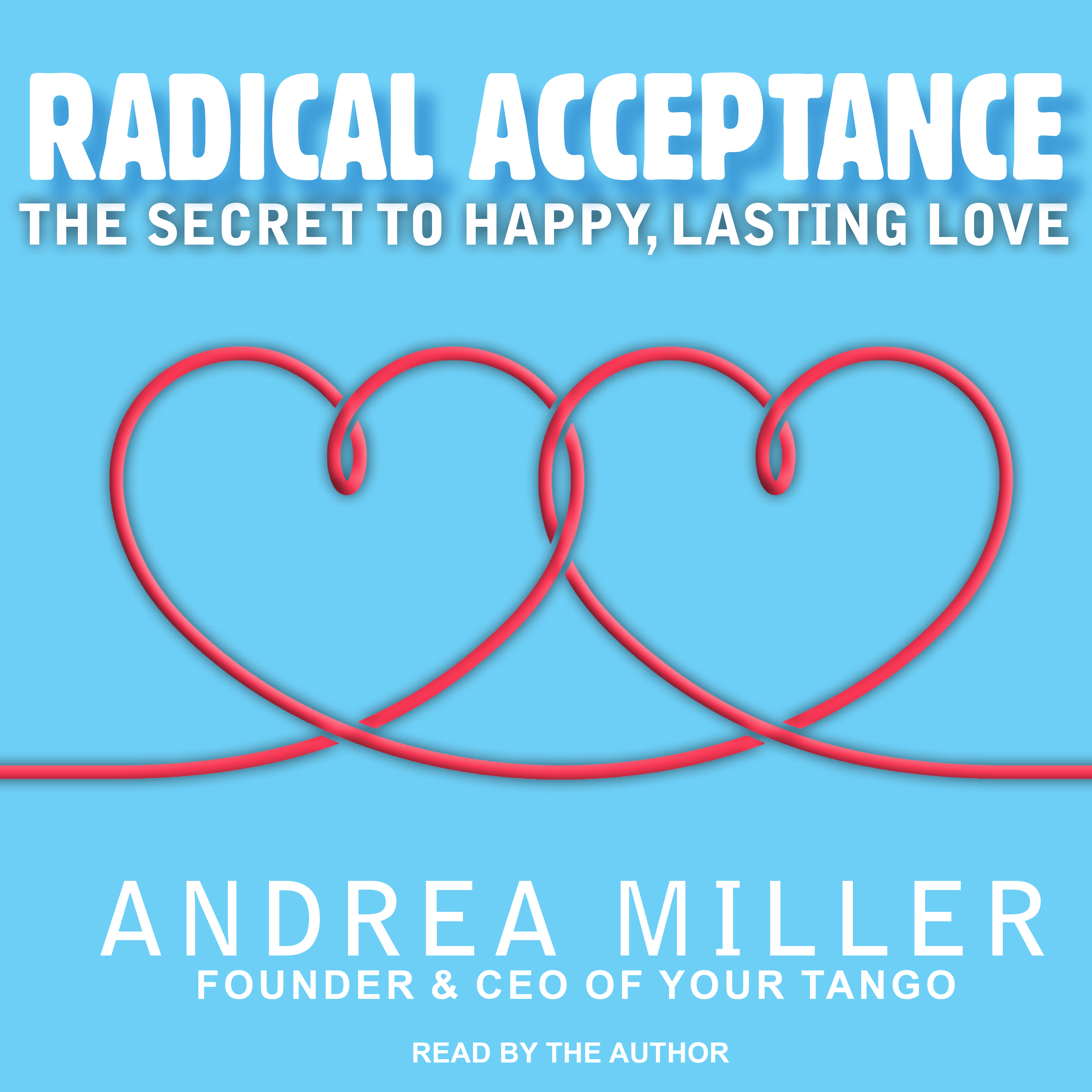 Printable Radical Acceptance: The Secret to Happy, Lasting Love Audiobook Cover Art