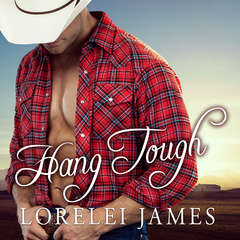 Hang Tough Audiobook, by Lorelei James