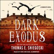 Dark Exodus Audiobook, by Thomas E. Sniegoski