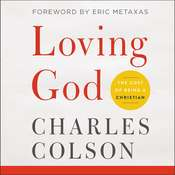 Loving God: The Cost of Being a Christian Audiobook, by Charles Colson|