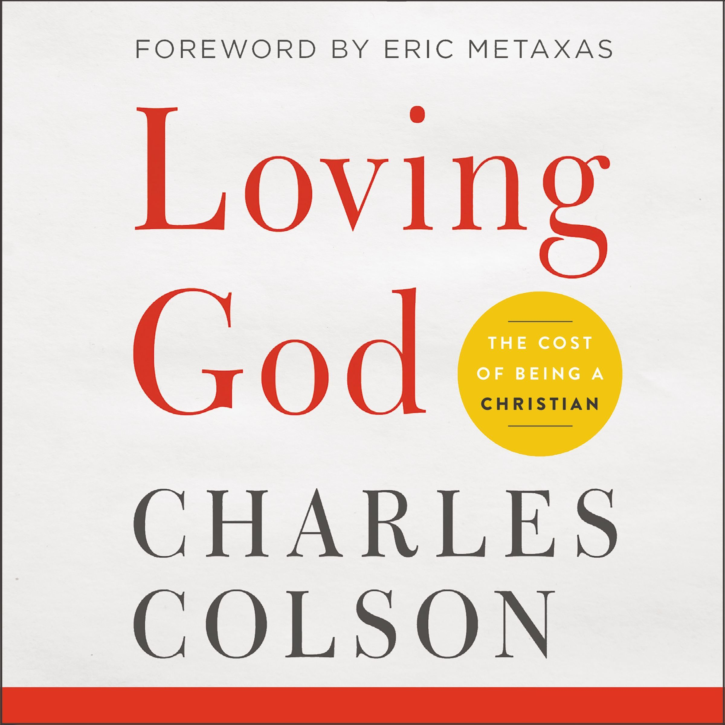 Printable Loving God: The Cost of Being a Christian Audiobook Cover Art