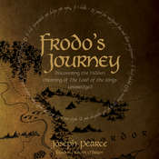 Frodo's Journey: Discover the Hidden Meaning of The Lord of the Rings Audiobook, by Joseph Pearce