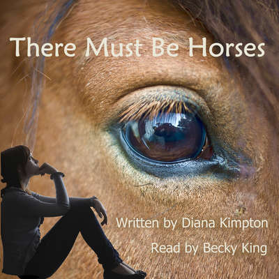 There Must Be Horses Audiobook, by Diana Kimpton
