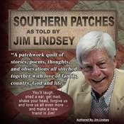 Southern Patches Audiobook, by Jim Lindsey