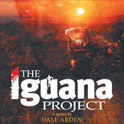 The Iguana Project Audiobook, by Dale Arden