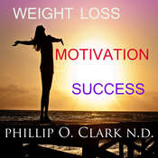 Weight Loss Motivation Success Audiobook, by Phillip Osmond Clark