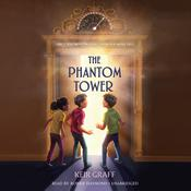 The Phantom Tower Audiobook, by Keir Graff