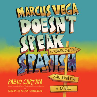 Marcus Vega Doesnt Speak Spanish Audiobook, by Pablo Cartaya