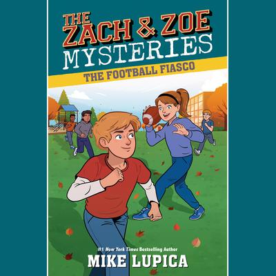 The Football Fiasco Audiobook, by Mike Lupica