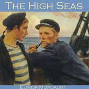 The High Seas Audiobook, by Elinor Mordaunt