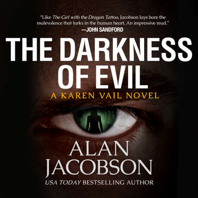 The Darkness of Evil Audiobook, by Alan Jacobson