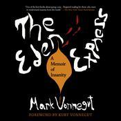 The Eden Express: A Memoir of Insanity Audiobook, by Mark Vonnegut