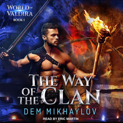 The Way of the Clan Audiobook, by Dem Mikhaylov