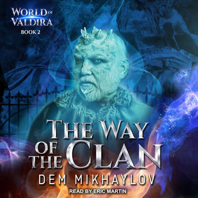 The Way of the Clan 2 Audiobook, by Dem Mikhaylov