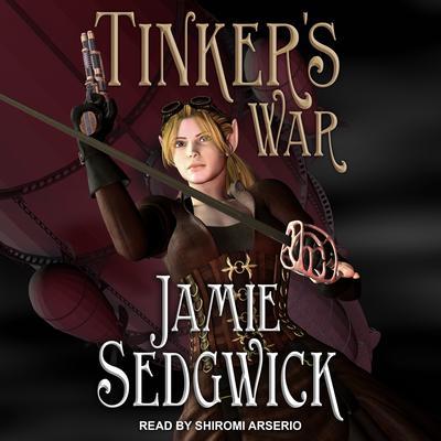 Tinkers War Audiobook, by Jamie Sedgwick