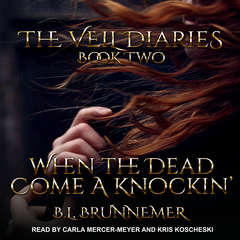 When the Dead Come A Knockin Audiobook, by B.L. Brunnemer