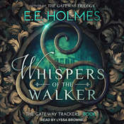 Whispers of the Walker  Audiobook, by E. E. Holmes