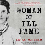 Woman of Ill Fame Audiobook, by Erika Mailman