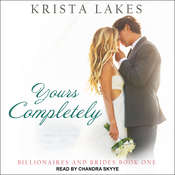 Yours Completely: A Cinderella Love Story Audiobook, by Krista Lakes