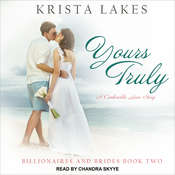 Yours Truly: A Cinderella Love Story Audiobook, by Krista Lakes