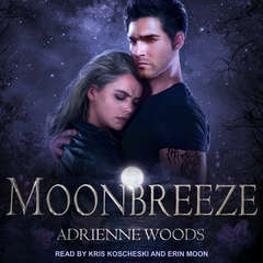 Moonbreeze Audiobook, by Adrienne Woods