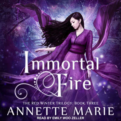 Immortal Fire Audiobook, by Annette Marie