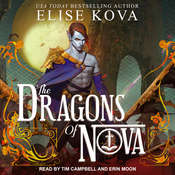 The Dragons of Nova  Audiobook, by Elise Kova